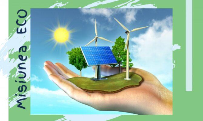 Misiunea ECO: Surse de energie verde