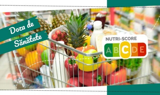 Doza de Sănătate – Nutri-Score- Calitatea nutritivă a unui produs dintr-o privire