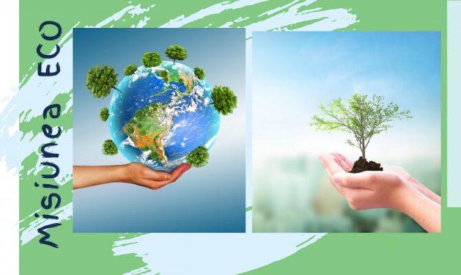 Misiunea Eco: Impact Zero Asupra Mediului
